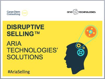 Aria Carpe Diem - Disruptive SellingTM